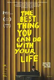 """Résultat de recherche d'images pour """"the best thing you can do with your life"""""""