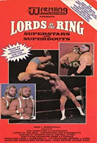 Primary photo for Pro Wrestling Illustrated presents Lords of the Ring: Superstars & Superbouts