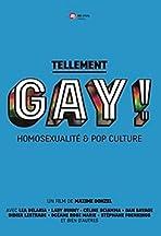 Tellement Gay! Homosexualité et pop culture