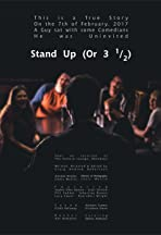 Stand Up (Or 3 1/2)