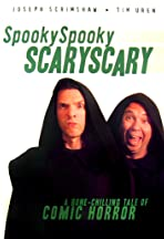 Spooky Spooky Scary Scary