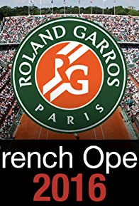 Primary photo for French Open Live 2016
