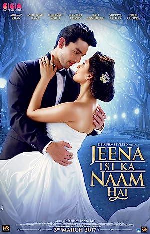 Jeena Isi Ka Naam Hai movie, song and  lyrics