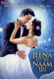 Jeena Isi Ka Naam Hai Torrent Download 2017