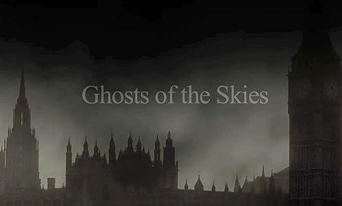 Sehen Sie sich den französischen Film online an Ghosts of the Skies  [mts] [1280x720p] [480p] (2016)