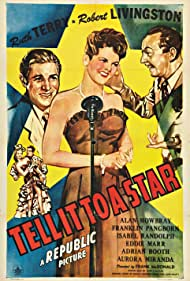 Robert Livingston, Franklin Pangborn, and Ruth Terry in Tell It to a Star (1945)
