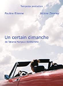 Watch online for free Un certain dimanche by Ruben Amar [mpg]