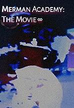 Merman Academy: The Movie