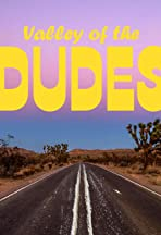 Valley of the Dudes