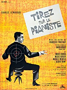 Whats a good downloading site for movies Tirez sur le pianiste [480i]