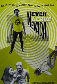 Primary photo for Never Leave Nevada