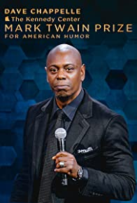Primary photo for Dave Chappelle: The Kennedy Center Mark Twain Prize for American Humor