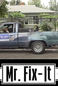 Mr. Fix-It (2017)