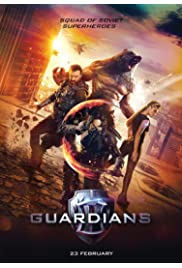 Guardians The Superheroes 2017 Movie WebRip Hindi Dubbed 250mb 480p 800mb 720p 3GB 1080p