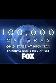 100,000 Cameras: Ohio State vs. Michigan Poster