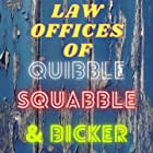 Law Offices of Quibble, Squabble & Bicker (2020)