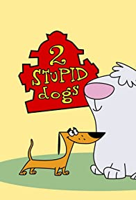 Primary photo for 2 Stupid Dogs