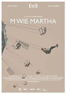 Downloading free hd movies M wie Martha by Christoph Rainer [hdv]