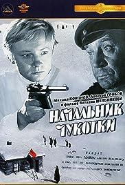Nachalnik Chukotki Poster
