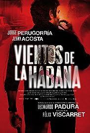 Ver Vientos De La Habana en Megadede