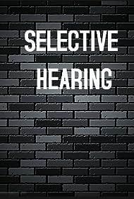Selective Hearing (2015)