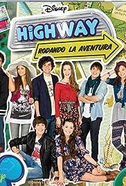 Highway: Rodando la Aventura Poster