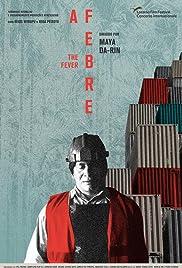 A Febre(2019) Poster - Movie Forum, Cast, Reviews