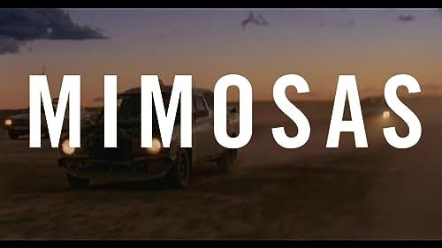 MIMOSAS Official Trailer