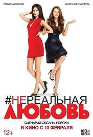 #Nerealnaya lyubov Poster