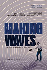 Primary photo for Making Waves: The Art of Cinematic Sound