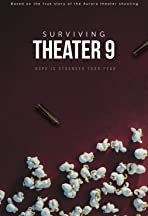 Surviving Theater 9