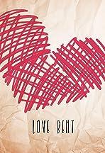 Love Bent