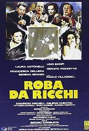 Roba da ricchi Poster