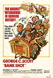 The Bank Shot (1974) Poster - Movie Forum, Cast, Reviews