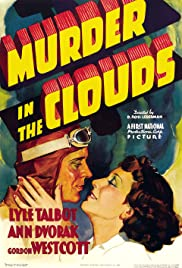 Murder in the Clouds (1934) Poster - Movie Forum, Cast, Reviews