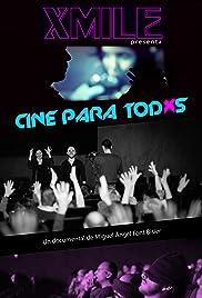 Making Xmile 2: Cine para todxs