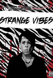 Strange Vibes Poster