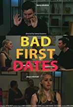 Bad First Dates
