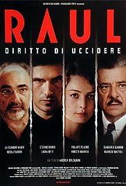 Raul - Diritto di uccidere Poster