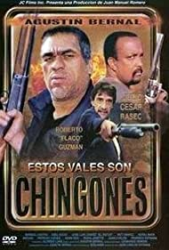 Agustín Bernal, Roberto 'Flaco' Guzmán, and Julio Rasec in Estos vales son chingones (2000)