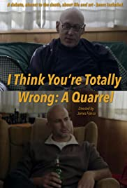 I Think You're Totally Wrong: A Quarrel Poster