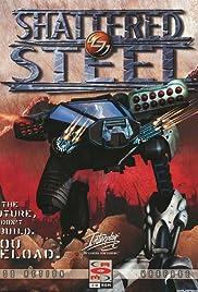 Shattered Steel Poster