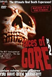 Faces of Gore 2 Poster