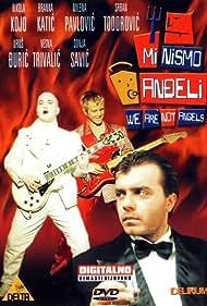 Mi nismo andjeli (1992)