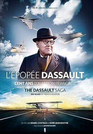 L'Épopée Dassault Cent ans d'aviation française