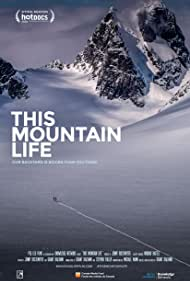This Mountain Life (2018)