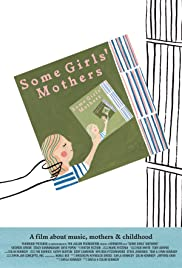 Some Girls' Mothers Poster