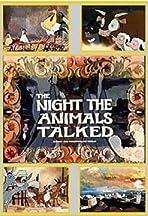 The Night the Animals Talked