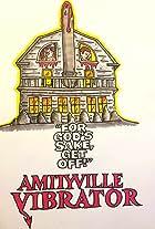 Amityville Vibrator