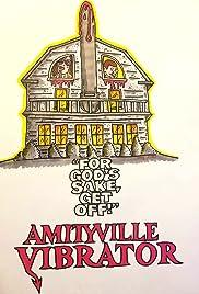 Amityville Vibrator Poster